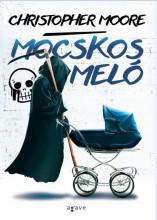 MOCSKOS MELÓ (ÚJ!) - Ekönyv - MOORE, CHRISTOPHER