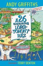 A 26 EMELETES LOMBTORONYHÁZ - Ekönyv - GRIFFITHS, ANDY - DENTON, TERRY