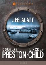 JÉG ALATT - VILÁGSIKEREK - Ekönyv - PRESTON, DOUGLAS - CHILD, LINCOLN