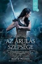 AZ ÁRULÁS SZÉPSÉGE - A FENNMARADOTTAK KRÓNIKÁI 2. - Ekönyv - PEARSON, MARY E.