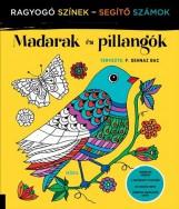 MADARAK ÉS PILLANGÓK - RAGYOGÓ SZÍNEK, SEGÍTŐ SZÁMOK - Ekönyv - MÓRA KÖNYVKIADÓ