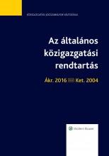 Az általános közigazgatási rendtartás - jogszabálytükör  - Ekönyv - dr. Juhász Zoltán