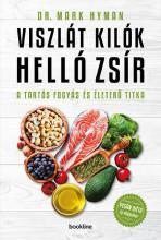 VISZLÁT KILÓK HELLÓ ZSÍR - TARTÓS FOGYÁS ÉS ÉLETERŐ TITKA - Ekönyv - HYMAN, MARK