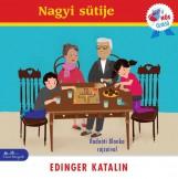NAGYI SÜTIJE - A HŐS OLVASÓ SOROZAT - Ekönyv - EDINGER KATALIN