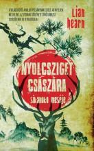 NYOLCSZIGET CSÁSZÁRA - SIKANOKO MESÉJE - Ekönyv - HEARN, LIAN
