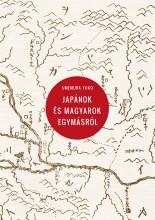 JAPÁNOK ÉS MAGYAROK EGYMÁSRÓL - Ekönyv - UMEMURA YUKO
