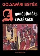Gólyavári esték - A gondolkodás évszázadai - Ekönyv - Lovas György - Gazda István