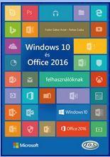 WINDOWS 10 ÉS OFFICE 2016 FELHASZNÁLÓKNAK - Ekönyv - FODOR GÁBOR ANTAL-FARKAS CSABA