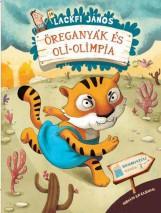 ÖREGANYÁK ÉS OLI-OLIMPIA - AJÁNDÉK PLÜSSFIGURÁVAL - Ekönyv - LACKFI JÁNOS