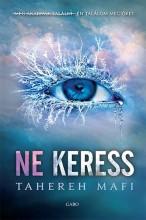 NE KERESS - Ekönyv - MAFI, TAHEREH