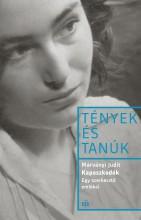 TÉNYEK ÉS TANÚK - KAPASZKODÓK - Ekönyv - MÁRVÁNYI JUDIT