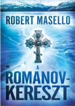 A ROMANOV-KERESZT - Ekönyv - MASELLO, ROBERT