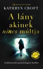 A LÁNY, AKINEK NINCS MÚLTJA - Ekönyv - CROFT, KATHRYN