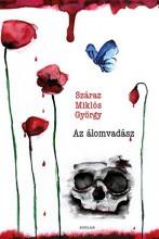 AZ ÁLOMVADÁSZ - Ekönyv - SZÁRAZ MIKLÓS GYÖRGY