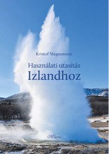 HASZNÁLATI UTASÍTÁS IZLANDHOZ - Ekönyv - MAGNUSSON, KRISTOF