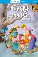 HÜVELYK MATYI - OLVASS VELÜNK! 1. SZINT - Ekönyv - NAPRAFORGÓ KÖNYVKIADÓ