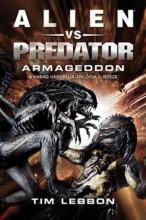 ALIEN VS. PREDATOR - ARMAGEDDON - Ekönyv - LEBBON, TIM