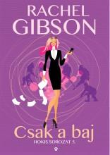 CSAK A BAJ - HOKIS SOROZAT 5. - Ekönyv - GIBSON, RACHEL