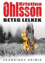 BETEG LELKEK - SKANDINÁV KRIMIK - Ekönyv - OHLSSON, KRISTINA