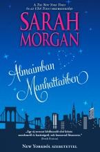 Álmaimban Manhattanben (New Yorkból szeretettel 1.) - Ebook - Sarah  Morgan