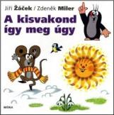A KISVAKOND ÍGY MEG ÚGY - Ekönyv - MILER, ZDENEK-ZACEK, JIRI