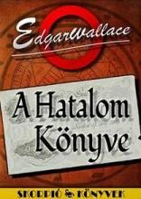 A HATALOM KÖNYVE - SKORPIÓ KÖNYVEK - - Ekönyv - WALLACE, EDGAR