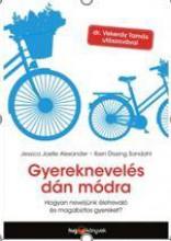 GYEREKNEVELÉS DÁN MÓDRA - Ekönyv - ALEXANDER, JESSICA JOELLE - SANDAHL, IBE