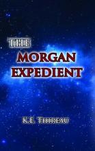 THE MORGAN EXPEDIENT (ANGOL NYELVŰ) - Ekönyv - THIREAU, K.E.