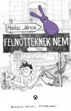 FELNŐTTEKNEK NEM - Ekönyv - HAÁSZ JÁNOS