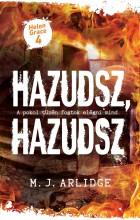 HAZUDSZ, HAZUDSZ - HELEN GRACE 4. - Ekönyv - ARLIDGE, M.J.