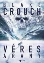 VÉRES ARANY - Ebook - CROUCH, BLAKE