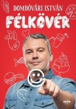 FÉLKÖVÉR - Ekönyv - DOMBÓVÁRI ISTVÁN