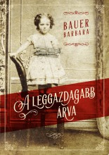 A LEGGAZDAGABB ÁRVA - Ekönyv - BAUER BARBARA