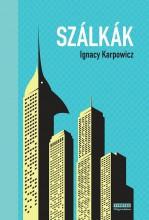 SZÁLKÁK - Ekönyv - KARPOWICZ, IGNACY