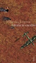 GLORIA IN EXCELSIS - Ekönyv - JERGOVIĆ, MILJENKO