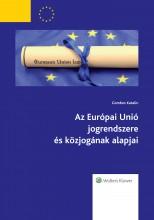 Az Európai Unió jogrendszere és közjogának alapjai - Ekönyv - Gombos Katalin