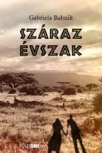 SZÁRAZ ÉVSZAK - Ekönyv - GABRIELA BABNIK