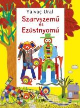 SZARVSZEMŰ ÉS EZÜSTNYOMÚ - Ekönyv - Yalvaç, Ural