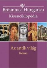 AZ ANTIK VILÁG - RÓMA - BRITANNICA HUNGARICA KISENCIKLOPÉDIA - Ekönyv - KOSSUTH KIADÓ ZRT.