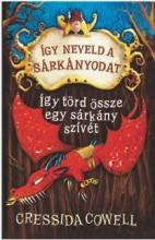 ÍGY TÖRD ÖSSZE EGY SÁRKÁNY SZÍVÉT - ÍGY NEVELD A SÁRKÁNYODAT 8. - Ekönyv - COWELL, CRESSIDA