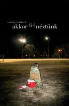 AKKOR FELNÉZTÜNK - Ekönyv - WALLACH, TOMMY