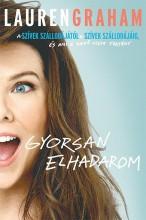 GYORSAN ELHADAROM - Ekönyv - GRAHAM, LAUREN