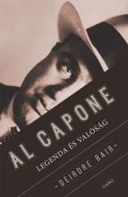 AL CAPONE - LEGENDA ÉS VALÓSÁG - Ekönyv - BAIR, DEIRDRE