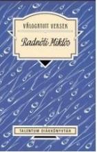 VÁLOGATOTT VERSEK - RADNÓTI MIKLÓS - TALENTUM DIÁKKÖNYVTÁR - Ekönyv - RADNÓTI MIKLÓS