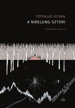 A Nibelung-sztori - Ebook - Tótfalusi István