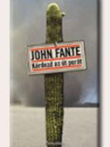 KÉRDEZD AZ ÚT PORÁT - Ekönyv - FANTE, JOHN