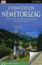 ÚTON-ÚTFÉLEN NÉMETORSZÁG - Ekönyv - PANEMEX