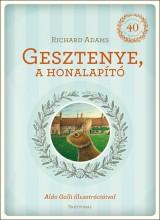 GESZTENYE, A HONALAPÍTÓ - Ekönyv - ADAMS, RICHARD