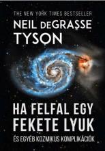 HA FELFAL EGY FEKETE LYUK - Ekönyv - TYSON, DEGRASSE NEIL
