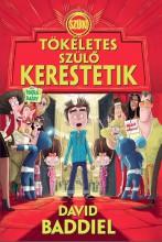 TÖKÉLETES SZÜLŐ KERESTETIK - Ekönyv - BADDIEL, DAVID
